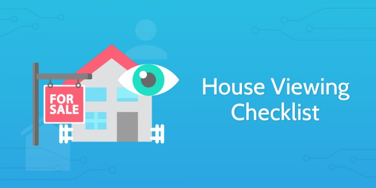 Your House Viewing Checklist: What to Ask When Viewing A Property